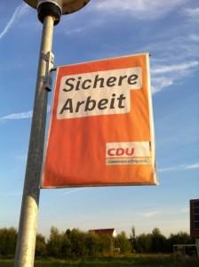 """CDU Wahlplakat """"Sichere Arbeit"""""""